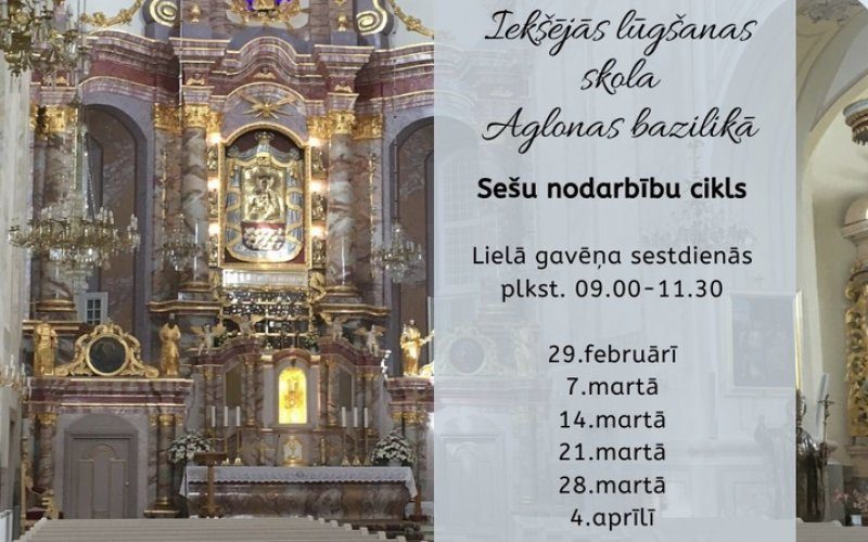 Iekšējās lūgšanas skola Aglonas bazilikā