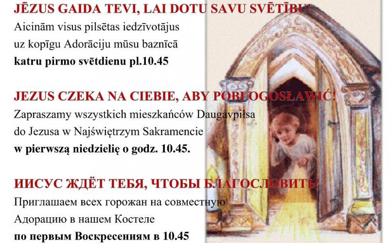 Zapraszamy wszystkich mieszkańców Daugavpiłsa  do Jezusa w Najświętrzym Sakramencie